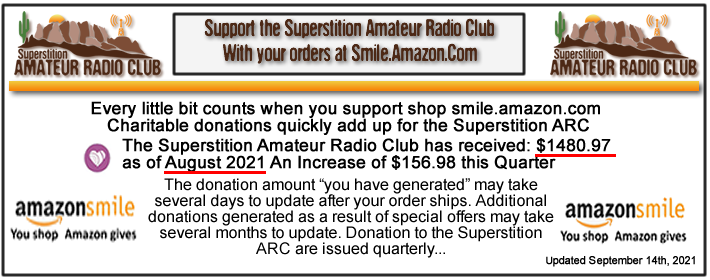 REMEMBER to Shop Smile.Amazon.com while supporting the Superstition Amateur Radio Club...