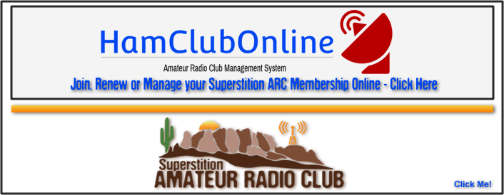 Superstition ARC - Join, Renew, or Modify your Membership With Ham Club Online Amateur Radio Club Management System...